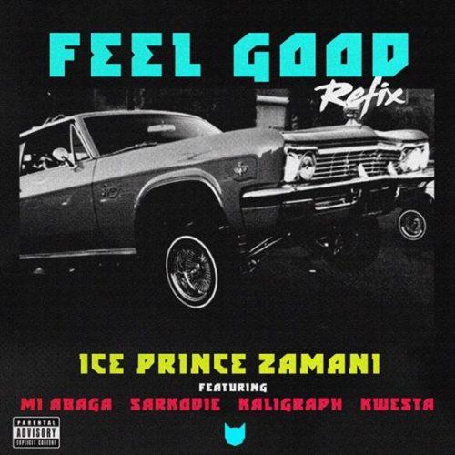 download Ice Prince Feel Good Remix