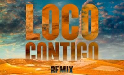 dj snake loco contigo remix