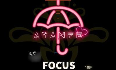 ayanfe focus