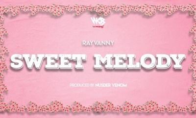 rayvanny sweet melody