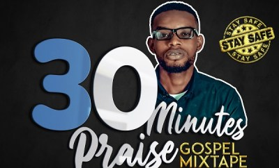 dj donak 30 minutes praise gospel mix