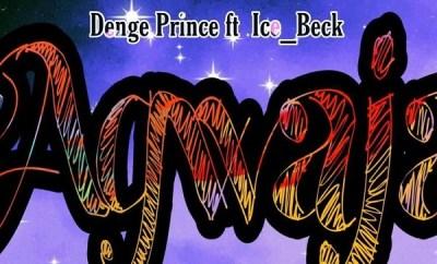 denge prince agwaja