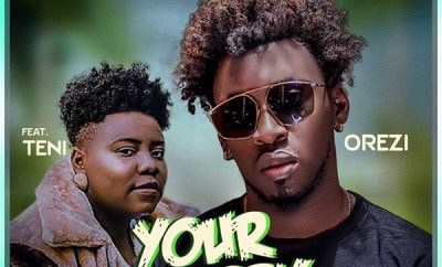 orezi your body ft teni
