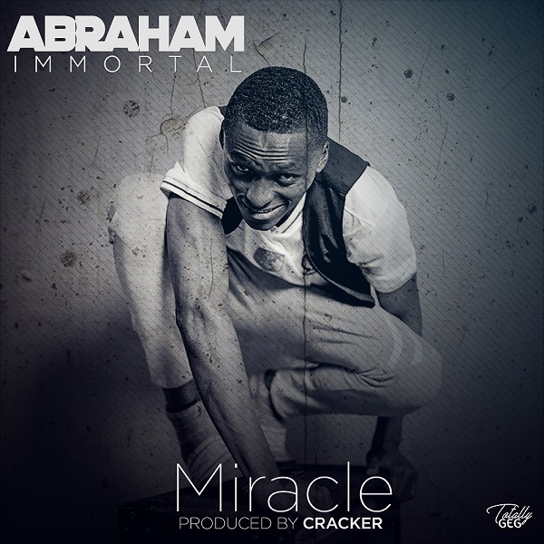 abraham immortal miracle