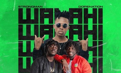 strongman walahi ft dopenation