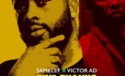 samklef give thanks ft victor ad
