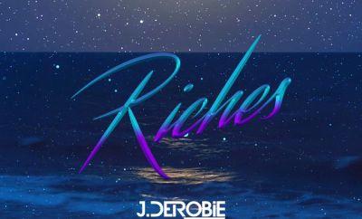 J.Derobie Riches mp3 download