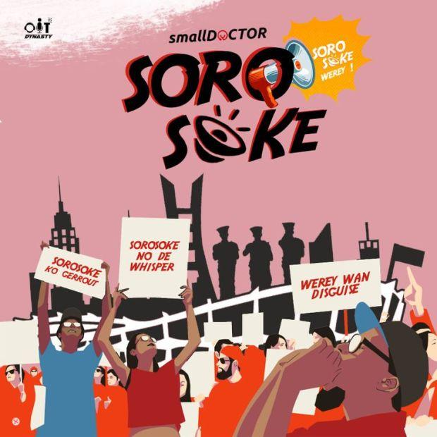 Small Doctor Soro Soke mp3 download