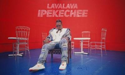 Lava Lava Ipekeche video download