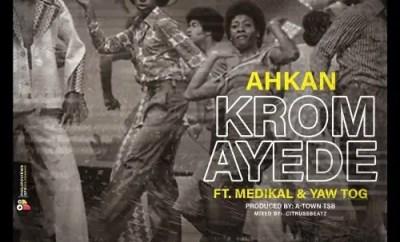 Ahkan Krom Ayede mp3 download