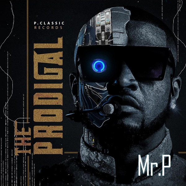 Mr P The Prodigal full Album