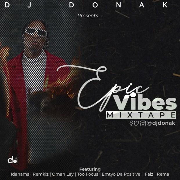 DJ Donak Epic Vibes Mixtape mp3 download