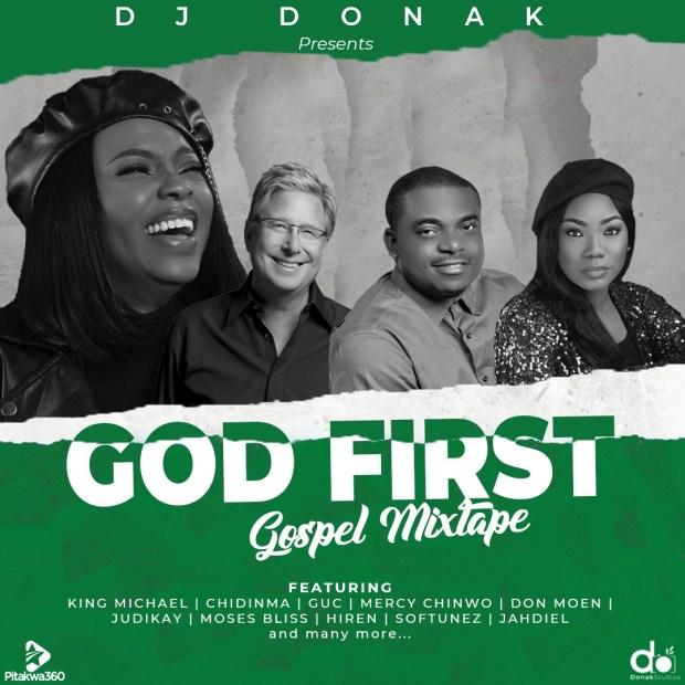 Download DJ Donak God First Gospel Mix