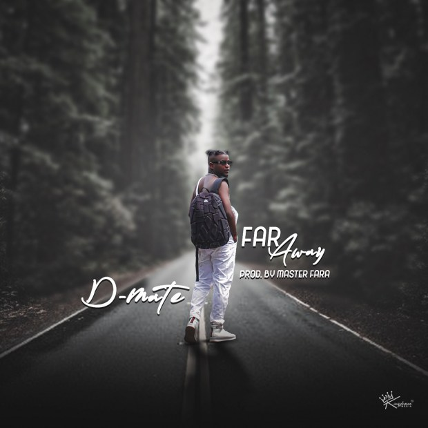 DMate Far Away mp3 download