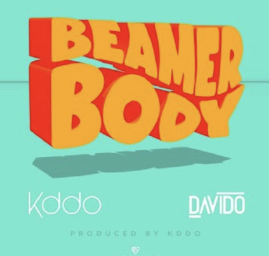 KDDO Beamer Body ft Davido