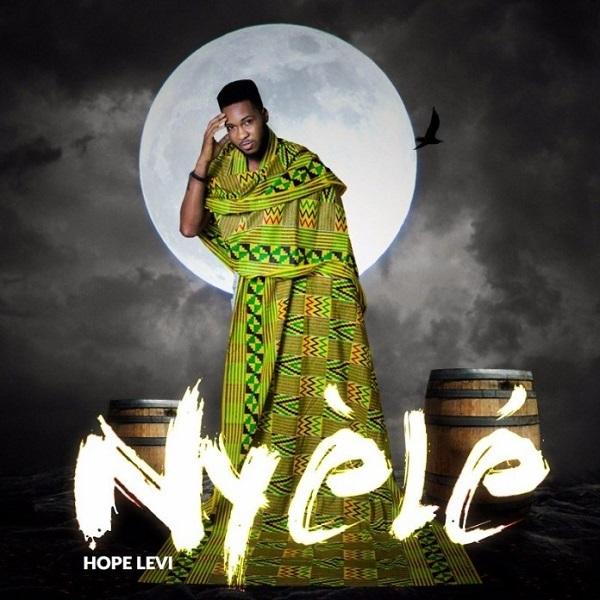 Hope Levi Nyele mp3 download