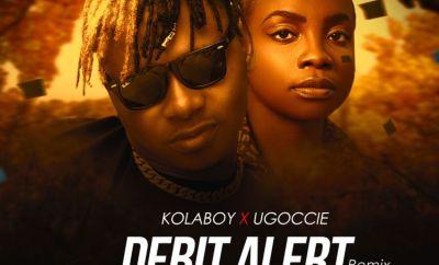 Kolaboy Debit Alert Remix ft Ugoccie mp3 download