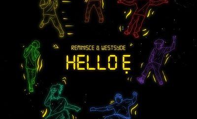 Reminisce Hello E ft Westsyde mp3 download