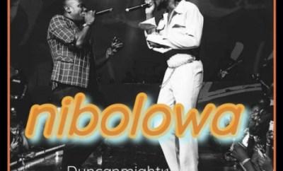 duncan mighty nibolawa ft burna boy mp3 download
