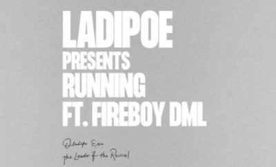 Ladipoe Running ft Fireboy DML mp3 download
