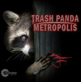 Trash Panda Metropolis