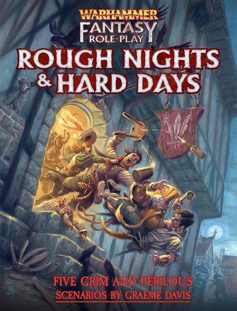 WFRPG: Rough Nights & Hard Days