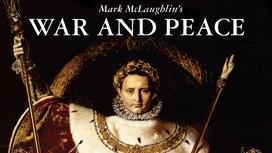 Mark McLaughlin's War & Peace