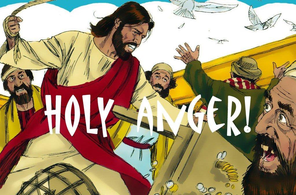Holy Anger