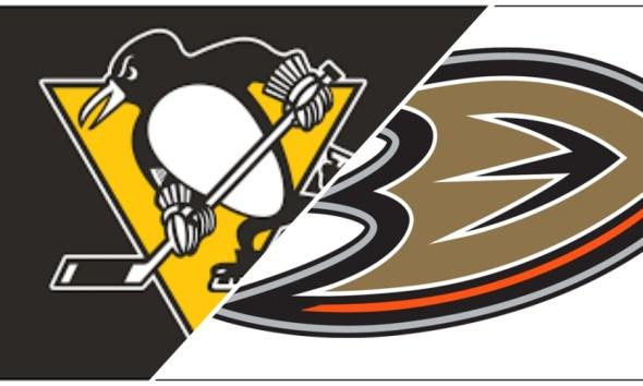 Pittsburgh Penguins vs. Anaheim Ducks