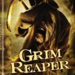 Have You Ever Seen: The Grim Reaper