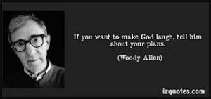 God Plans Woody Allen