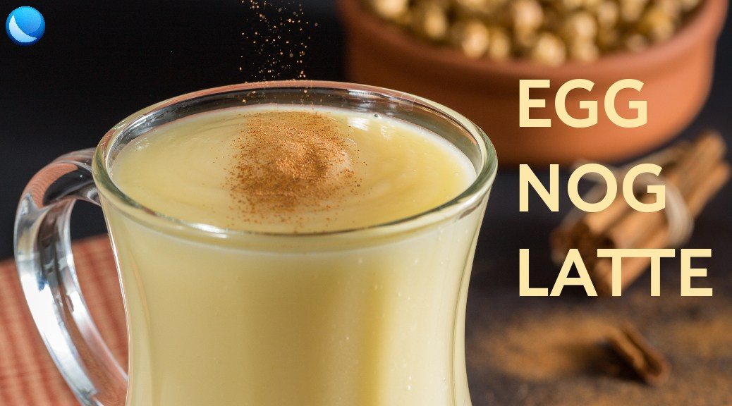 LuneOS Egg Nog Latte
