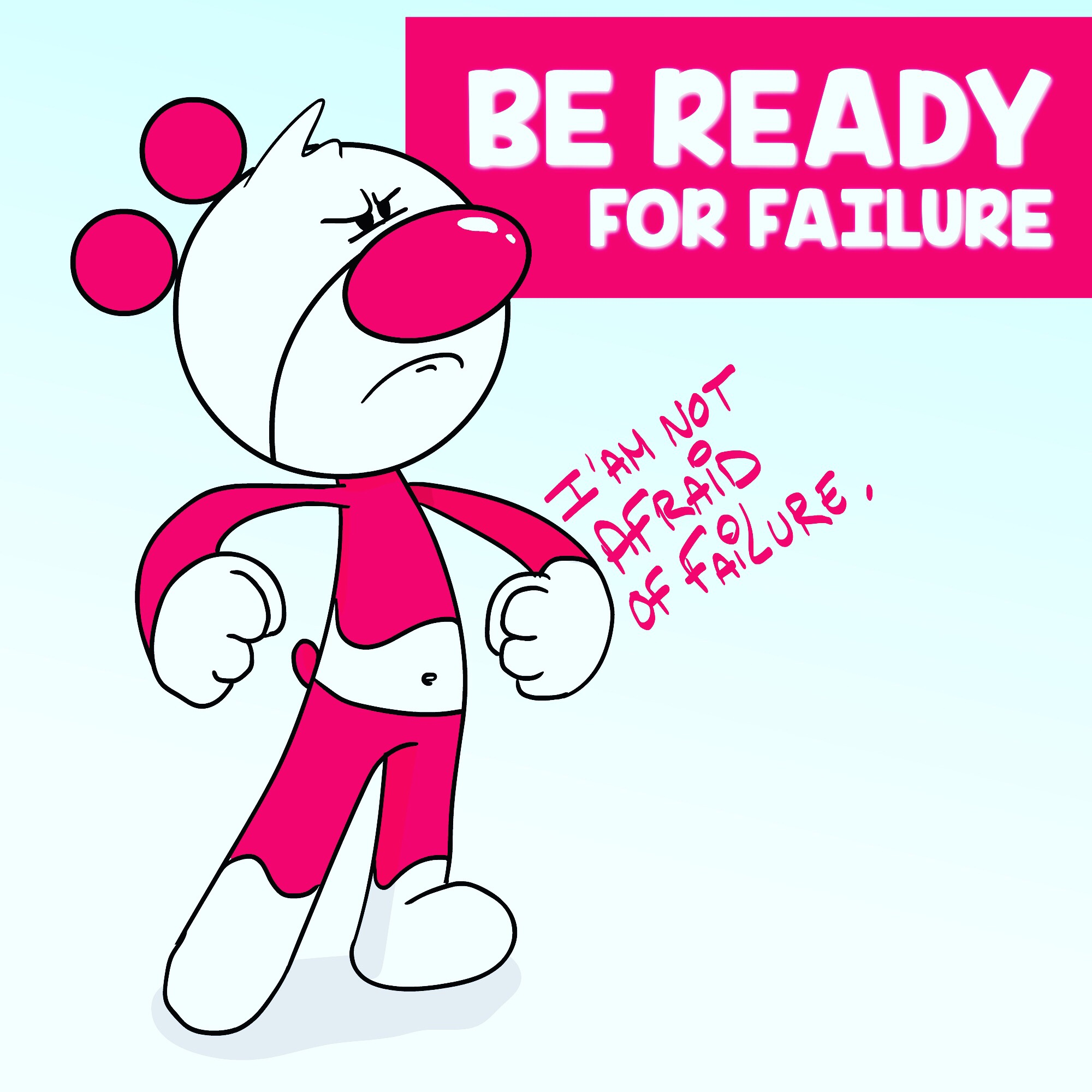 Piwooz is not afraid of failure! 💪