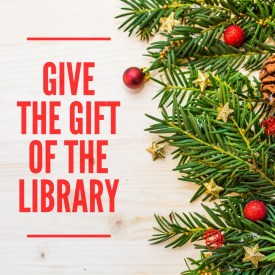 Give the Gift of the Library