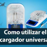 Como utilizar correctamente el cargador universal de baterías para celular