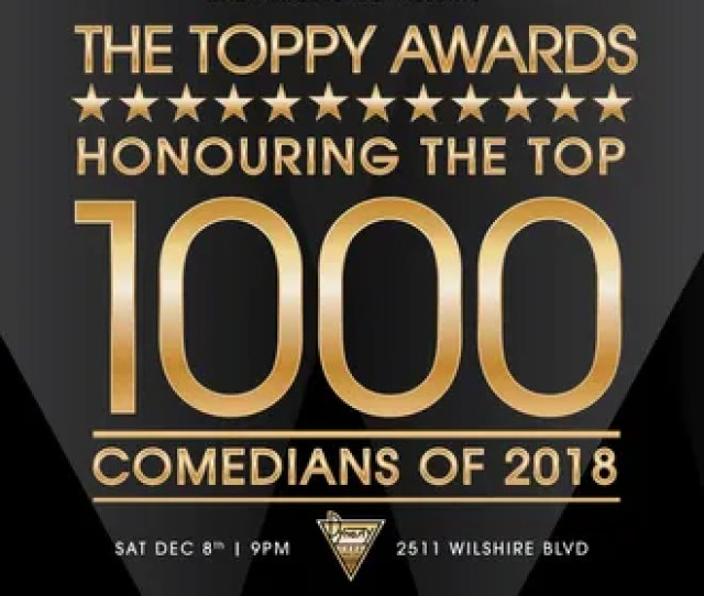 Behold Zach Broussards 2000 Nominees For 2018s Top 1000 Comedians