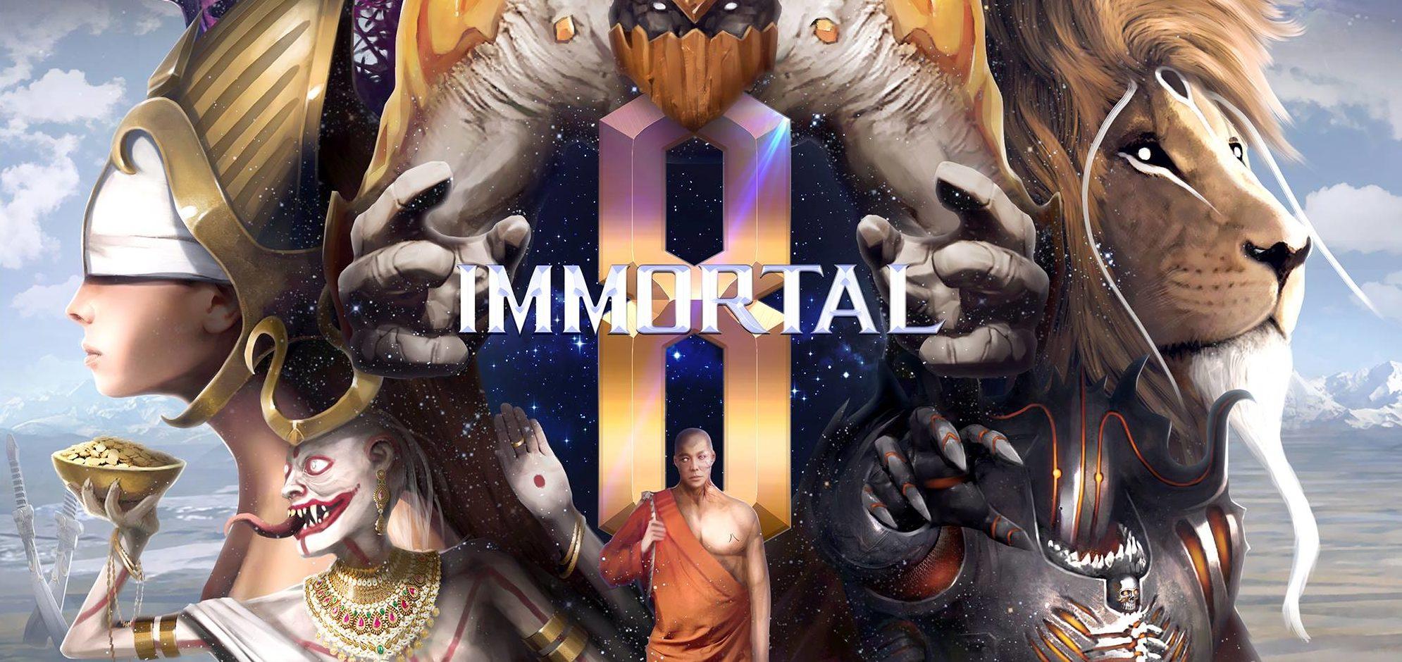 Immortal 8