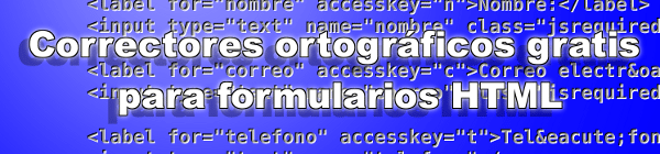 Correctores ortográficos gratis para formularios HTML