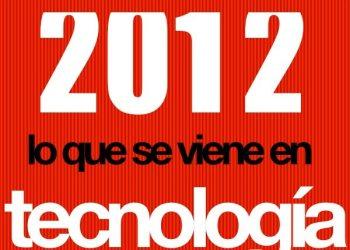 Loque se viene en tecnología en el 2012