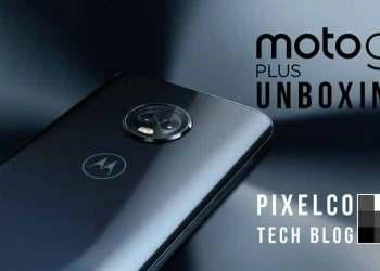 Unboxing MotoG6Plus - Pixelco