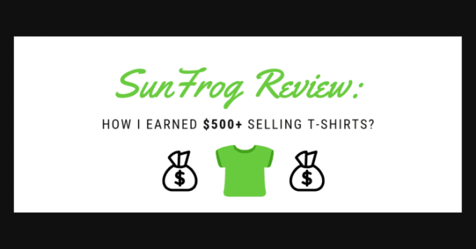 dfb4674e8 Sunfrog Review 2019: How I Earned $500+ Selling T-shirts? | Pixel Dimes
