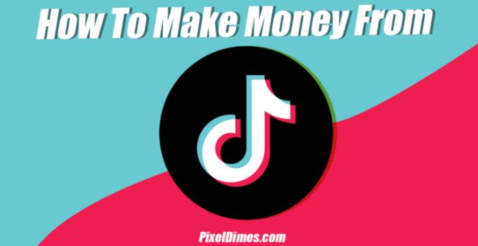 make money from TikTok