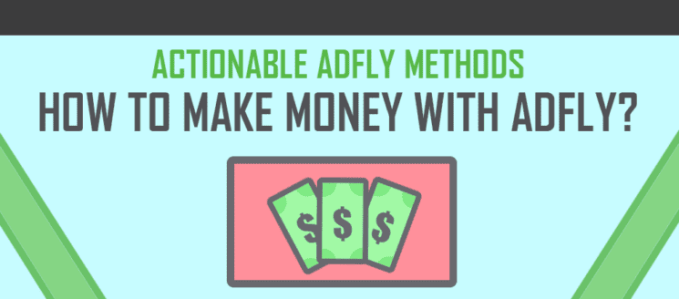Different Methods to make money with AdFly