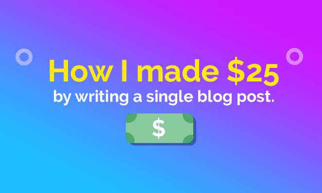 Earned $25 for a blog post