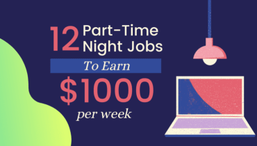 12 Part-Time Online Night Jobs