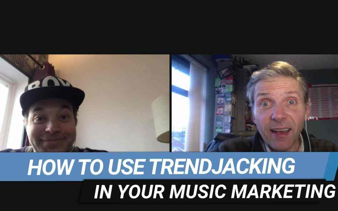 How To Use Trendjacking To Market Your Music