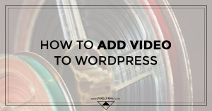 wordpress add video