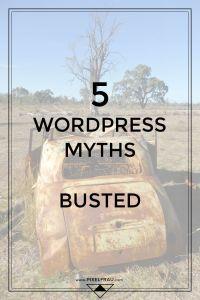 wordpress myths, busted