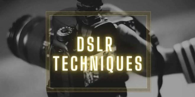learn dslr techniques