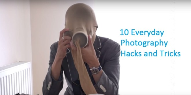 10 Everyday Photography hacks and tips